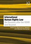 Cover of International Human Rights Law: Six Decades after the UDHR and Beyond