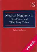 Cover of Medical Negligence: Non-Patient and Third Party Claims (eBook)