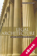 Cover of Legal Architecture: Justice, Due Process and the Place of Law (eBook)