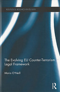 Cover of The Evolving EU Counter-terrorism Legal Framework