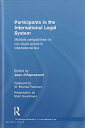 Cover of Participants in the International Legal System: Multiple Perspectives on Non-State Actors in International Law