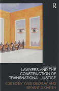 Cover of Lawyers and the Construction of Transnational Justice