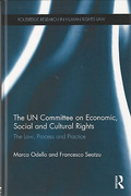 Cover of The UN Committee on Economic, Social and Cultural Rights: The Law, Process and Practice