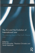 Cover of The ICJ and the Development of International Law: The Enduring Impact of the Corfu Channel Case