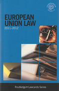 Cover of Routledge Lawcards: European Union Law 2011 - 2012