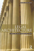Cover of Legal Architecture: Justice, Due Process and the Place of Law