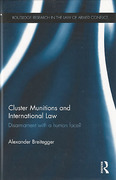 Cover of Cluster Munitions and International Law