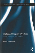 Cover of Intellectual Property Overlaps: Theory, Strategies, and Solutions