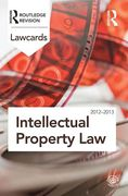Cover of Routledge Lawcards: Intellectual Property Law 2012-2013