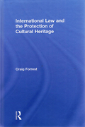 Cover of International Law and the Protection of Cultural Heritage
