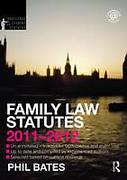 Cover of Routledge Student Statutes: Family Law Statutes 2011 - 2012