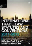 Cover of Routledge Student Statutes: International Trade Law Statutes and Conventions 2011 - 2013