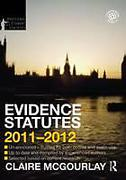 Cover of Routledge Student Statutes: Evidence Statutes 2011 - 2012