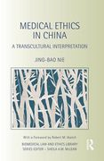 Cover of Medical Ethics in China: A Transcultural Interpretation