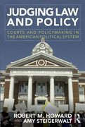 Cover of Judging Law and Policy: Courts and Policymaking in the American Political System
