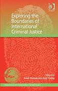 Cover of Exploring the Boundaries of International Criminal Justice