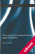 Cover of The Evolving EU Counter-terrorism Legal Framework (eBook)