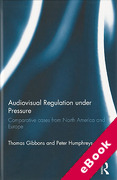 Cover of Audiovisual Regulation Under Pressure: Comparative Cases from North America and Europe (eBook)