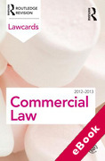 Cover of Routledge Lawcards: Commercial Law 2012 -2013 (No New Edition) (eBook)
