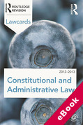 Cover of Routledge Lawcards: Constitutional and Administrative Law 2012-2013 (eBook)