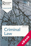 Cover of Routledge Lawcards: Criminal Law 2012-2013 (eBook)