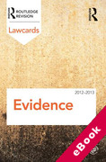 Cover of Routledge Lawcards: Evidence 2012-2013 (eBook)