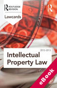 Cover of Routledge Lawcards: Intellectual Property Law 2012-2013 (eBook)