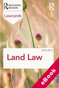 Cover of Routledge Lawcards: Land Law 2012-2013 (eBook)