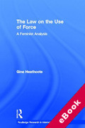 Cover of The Law on the Use of Force: A Feminist Analysis (eBook)
