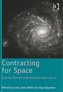 Cover of Contracting for Space: Contract Practice in the European Space Sector (eBook)