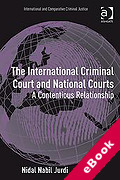 Cover of The International Criminal Court and National Jurisdictions: A Contentious Relationship (eBook)