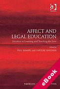 Cover of Affect and Legal Education: Emotion in learning and teaching the law (eBook)