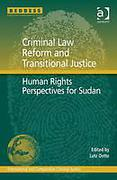 Cover of Criminal Law Reform and Transitional Justice: Human Rights Perspectives for Sudan