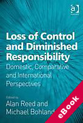 Cover of Loss of Control and Diminished Responsibility: Domestic, Comparative and International Perspectives (eBook)