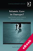 Cover of Islamic Law in Europe?: Legal Pluralism and Its Limits in European Family Laws (eBook)