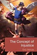 Cover of The Concept of Injustice: Philosophical and Literary Perspectives