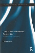 Cover of UNHCR and International Refugee Law: From Treaties to Innovation
