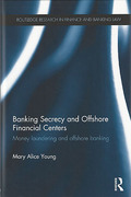 Cover of Banking Secrecy and Offshore Financial Centres: Money Laundering and Offshore Banking