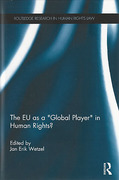 Cover of The EU as a 'Global Player' in Human Rights?