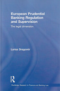 Cover of European Prudential Banking Regulation and Supervision: The Legal Dimension