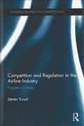 Cover of Competition and Regulation in the Airline Industry: Puppets in Chaos