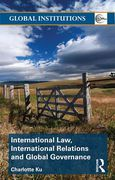 Cover of International Law, International Relations and Global Governance