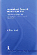 Cover of International Secured Transactions Law: Facilitation of Credit and International Conventions and Instruments