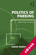 Cover of Politics of Parking: Rights, Identity, and Property (eBook)