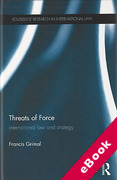 Cover of Threats of Force: International Law and Strategy (eBook)