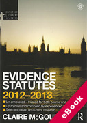 Cover of Routledge Student Statutes: Evidence Statutes 2012 - 2013 (eBook)