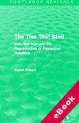 Cover of The Ties That Bind: Law, Marriage and the Reproduction of Patriarchal Relations (eBook)