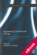 Cover of Engineering Constitutional Change: A Comparative Perspective on Europe, Canada and the USA (eBook)