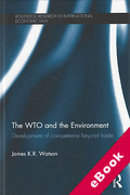 Cover of The WTO and the Environment: Development of Competence Beyond Trade (eBook)