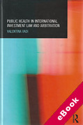 Cover of Public Health in International Investment Law and Arbitration (eBook)
